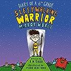 Diary of a 6th Grade Sleepwalking Warrior: Mirror World Hörbuch von A.M. Shah Gesprochen von: Will Tulin