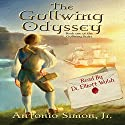 The Gullwing Odyssey Audiobook by Antonio Simon Jr. Narrated by Elliott Walsh