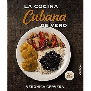 La cocina cubana de Vero de la autora cubana Verónica Cervera | Letras y Latte - Libros en español
