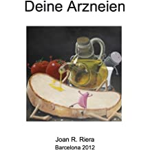Deine Arzneien (German Edition) May 3, 2013