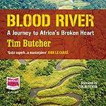 Blood River | Tim Butcher