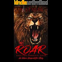 ROAR : An Urban Shapeshifter Novel