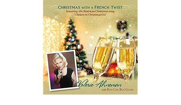 i believe in christmas eve by valerie ahneman bon chic bon genre on amazon music amazoncom - Believe Christmas Song