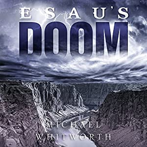 Esau's Doom Audiobook