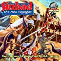 Sinbad - The New Voyages, Volume 1 Audiobook by Nancy Hansen, I. A. Watson, Derrick Ferguson Narrated by Jem Matzan