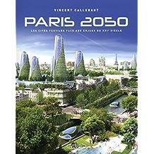 Paris 2050: Les cités fertiles face aux enjeux du XXIe siècle