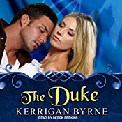 The Duke: Victorian Rebels Series, Book 4   Kerrigan Byrne