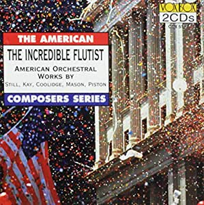 Incredible Flutist American Orchestra Works