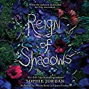 Reign of Shadows Audiobook by Sophie Jordan Narrated by Phoebe Strole, James Fouhey