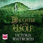 Daughter of the Wolf | Victoria Whitworth