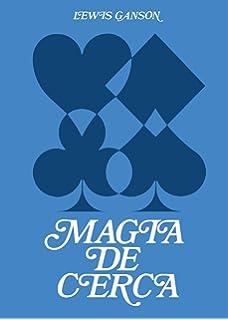 Magia de cerca vol. 1 (Spanish Edition): Lewis Ganson ...