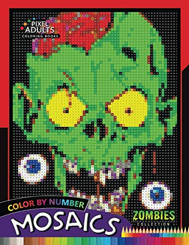 - Color by Number Mosaics: Zombie Collection Pixel for Adults Stress Relieving Design Puzzle Quest