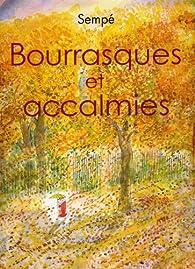 Bourrasques et accalmies par Jean-Jacques Sempé