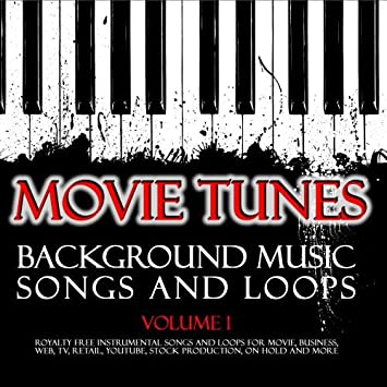 Movie Tunes Royalty Free Background Music Songs and Loops  Vol  1