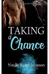 Taking a Chance: Returning Series (Volume 2) Paperback