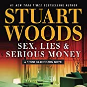 Sex, Lies & Serious Money | Stuart Woods