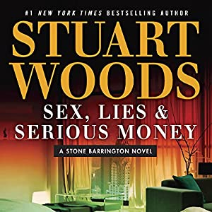 Sex, Lies & Serious Money Audiobook