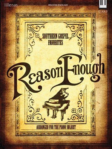 Reason Enough: Southern Gospel Favorites