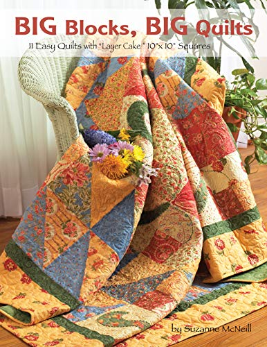 (Big Blocks, Big Quilts: 11 Easy Quilts with Layer Cake 10