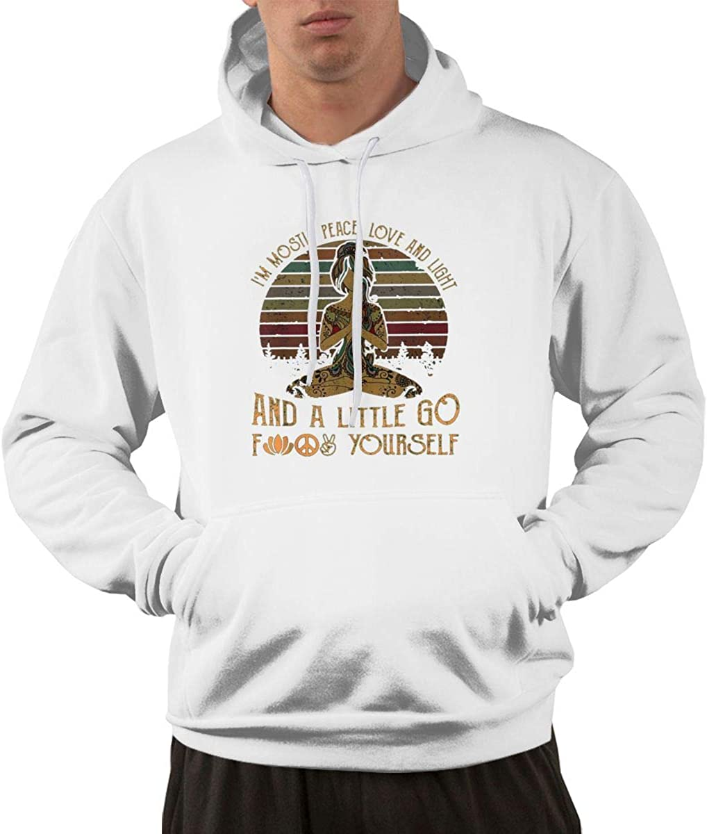 Im Mostly Peace Love and Light and A Little Go Hoodie Pullover with Front Pocket White