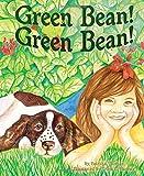Green Bean! Grean Bean!