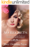 No Regrets: A Novel of Love and Lies in World War II England (The Thornton Trilogy Book 1)