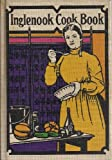 img - for The Inglenook Cook Book (Reprint from 1911) book / textbook / text book