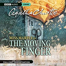 The Moving Finger (Dramatised) Radio/TV Program by Agatha Christie Narrated by June Whitfield