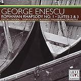 Enescu: Romanian Rhapsody No. 1 / Suites 2 & 3