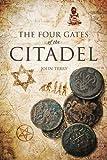 The Four Gates of the Citadel, John Terry, 1613460546