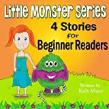 Little Monster Series: 4 Beautifully Illustrated Bedtime Stories for Beginner Readers (Ages 2-6): Little Monster Book Series (Little Monster Series for Beginner Readers 1)
