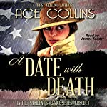 A Date With Death: In the President's Service, Episode One | Ace Collins