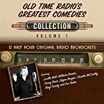 Old Time Radio's Greatest Comedies, Collection 1 |  Black Eye Entertainment
