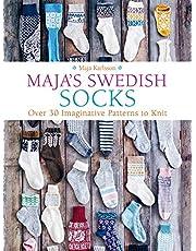 Maja's Swedish Socks: Over 35 Imaginative Patterns to Knit