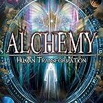 Alchemy: Human Transformation | Adrian Gilbert