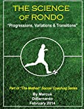 "The Science of Rondo: ""Progressions, Variations & Transitions"""