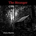 The Stranger Audiobook by Chris Martin Narrated by James Killavey