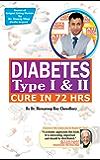 Diabetes Type I & II - Cure in 72 Hrs