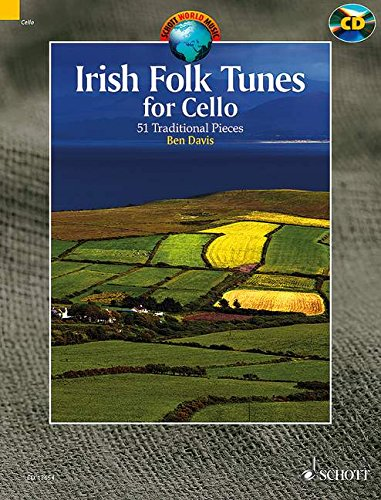 - Irish Folk Tunes for Cello - 51 Traditional Pieces - Schott World Music - Cello - edition with CD - (ED 13654) (English and German Edition)