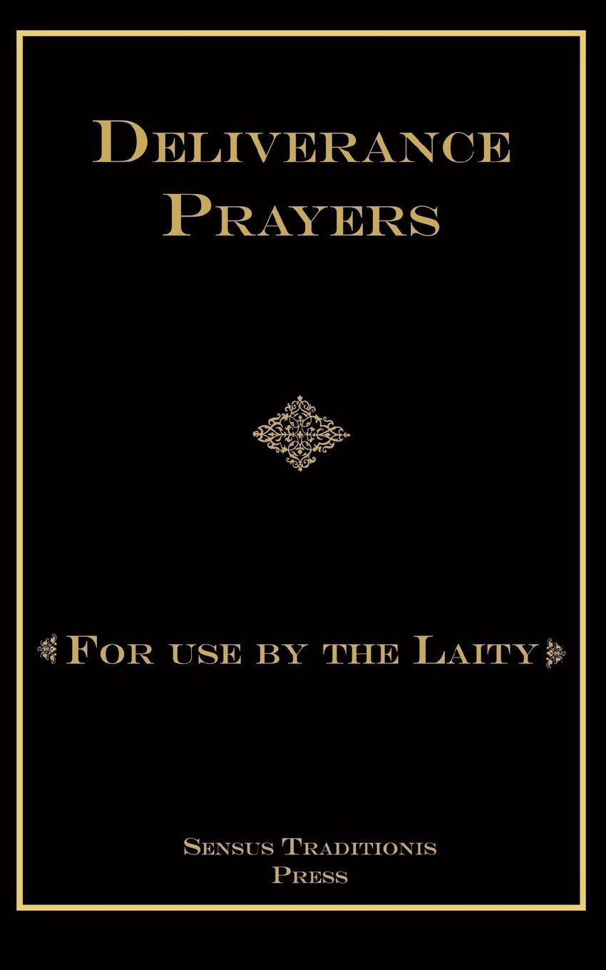 minor exorcisms and deliverance prayers in latin and english