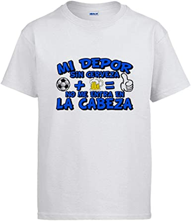 Camiseta Mi Depor sin Cerveza no me entra en la Cabeza: Amazon.es: Ropa y accesorios