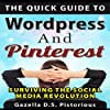 The Quick Guide to WordPress and Pinterest
