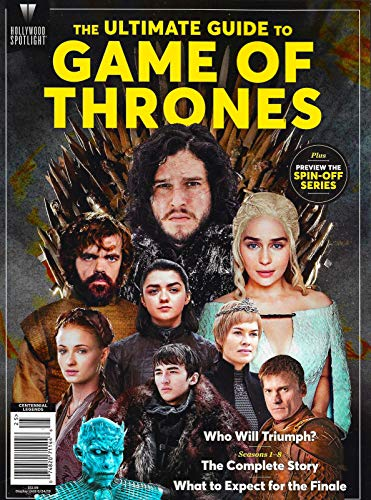 HOLLYWOOD SPOTLIGHT THE ULTIMATE GUIDE TO GAME OF THRONES Magazine 2019 THRONES PREVIEW OF SPIN-OFF SERIES, The Complete Story ()