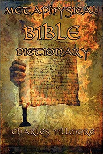 Free pdf book | metaphysical bible dictionary by charles fillmore.