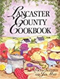 Lancaster County Cookbook, Louise Stoltzfus and Jan Mast, 1561480924