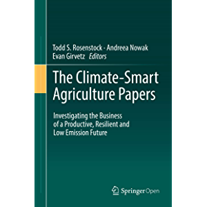 The Climate-Smart Agriculture Papers: Investigating the Business of a Productive, Resilient and Low Emission Future