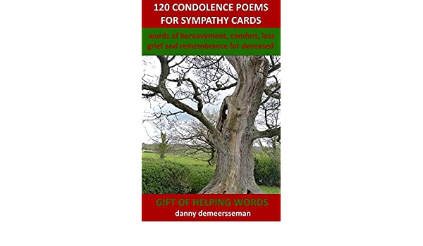 120 condolence poems for sympathy cards words of bereavement