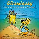 Strawinsky und das Lied der Wolken (Strawinsky 1) | Olaf Franke,Tim Thomas