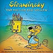 Strawinsky und das Lied der Wolken (Strawinsky 1) | Olaf Franke, Tim Thomas