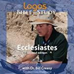 Ecclesiastes | Dr. Bill Creasy